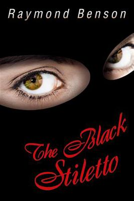 The Black Stiletto By Benson, Raymond