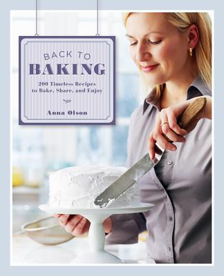 Back to Baking By Olson, Anna